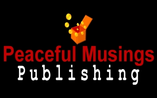 PEACEFUL MUSINGS PUBLISHING