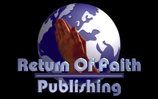 RETURN OF FAITH PUBLISHING